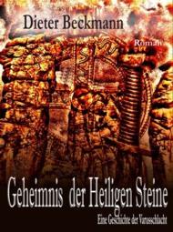 Beckmanns Erstling: Geheimnis der Heiligen Steine