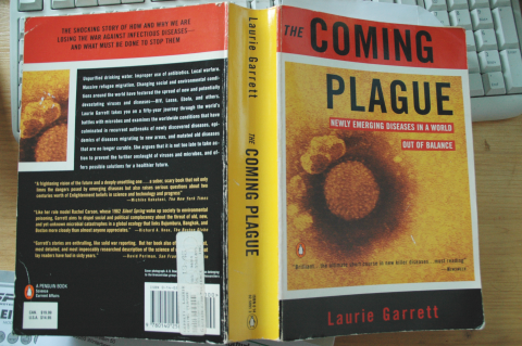Laurie Garrett, The Coming Plague, Newly Emerging Diseases In A World Out Of Balance