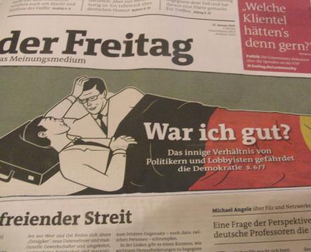 """Der Freitag Titel vom 21. Januar 2010: """"War ich gut? Das innige Verhältnis von Politikern und Lobbyisten gefährdet die Demokratie"""" (foto: zoom)"""