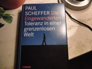 Paul Scheffer, Die Eingewanderten