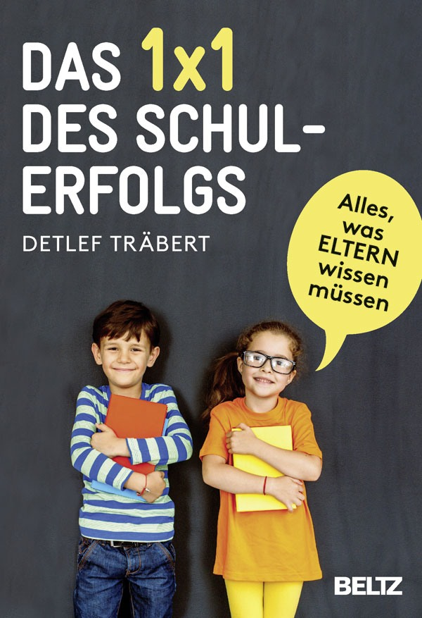 Detlef Träbert hat einen Ratgeber geschrieben, den nicht nur Eltern lesen sollten. (bild: buchcover beltz verlag)